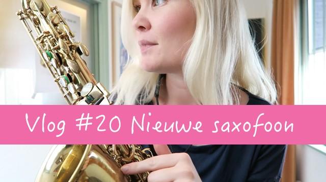 vlog #20 nieuwe saxofoon